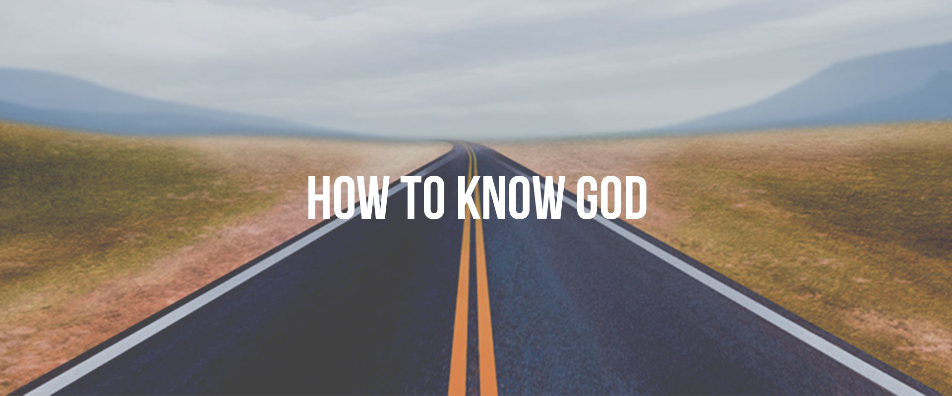 how-to-know-god-header