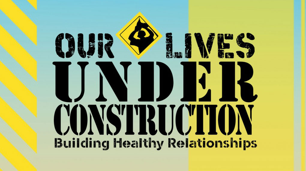 our-lives-under-construction