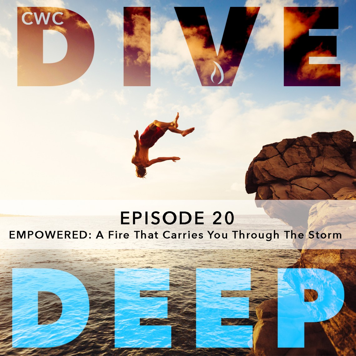 Dive Deep Podcast_Empowered Week 20