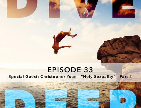 Dive Deep Podcast33