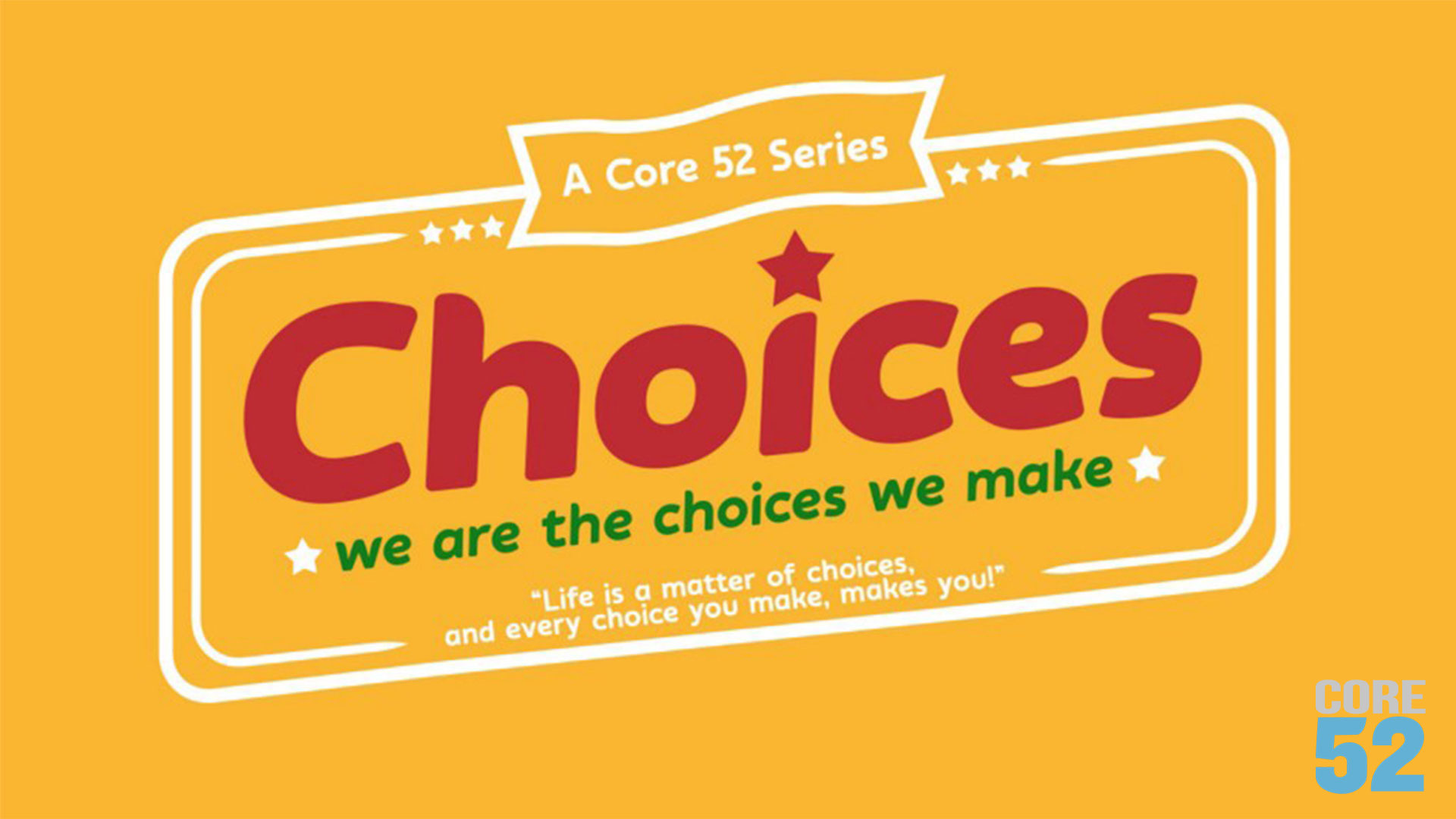 Choices Series