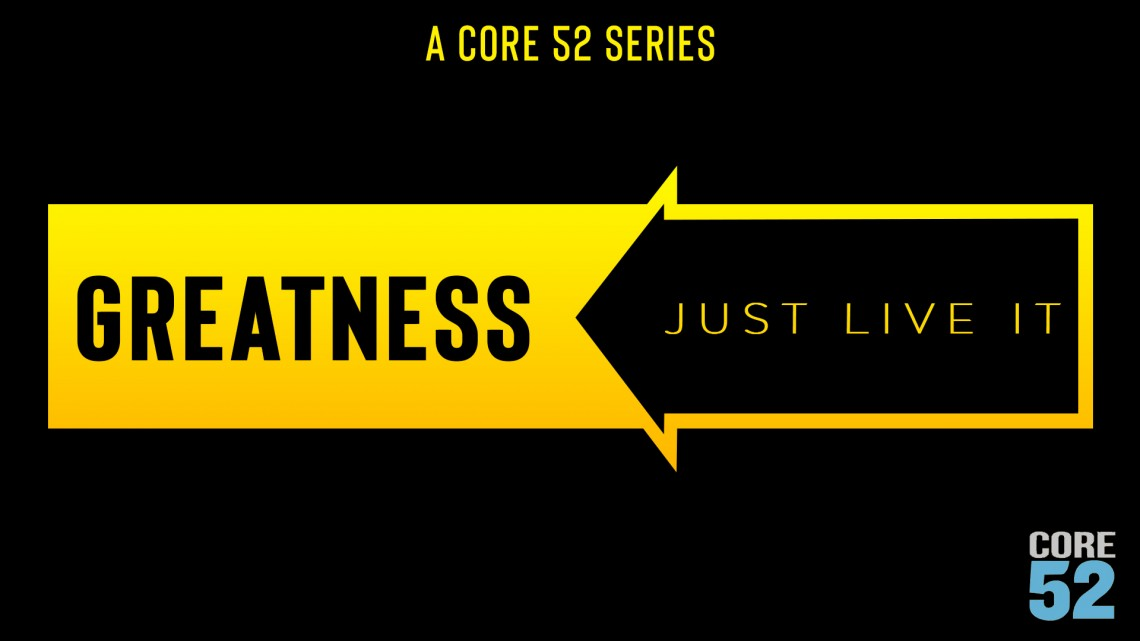 Greatness Series
