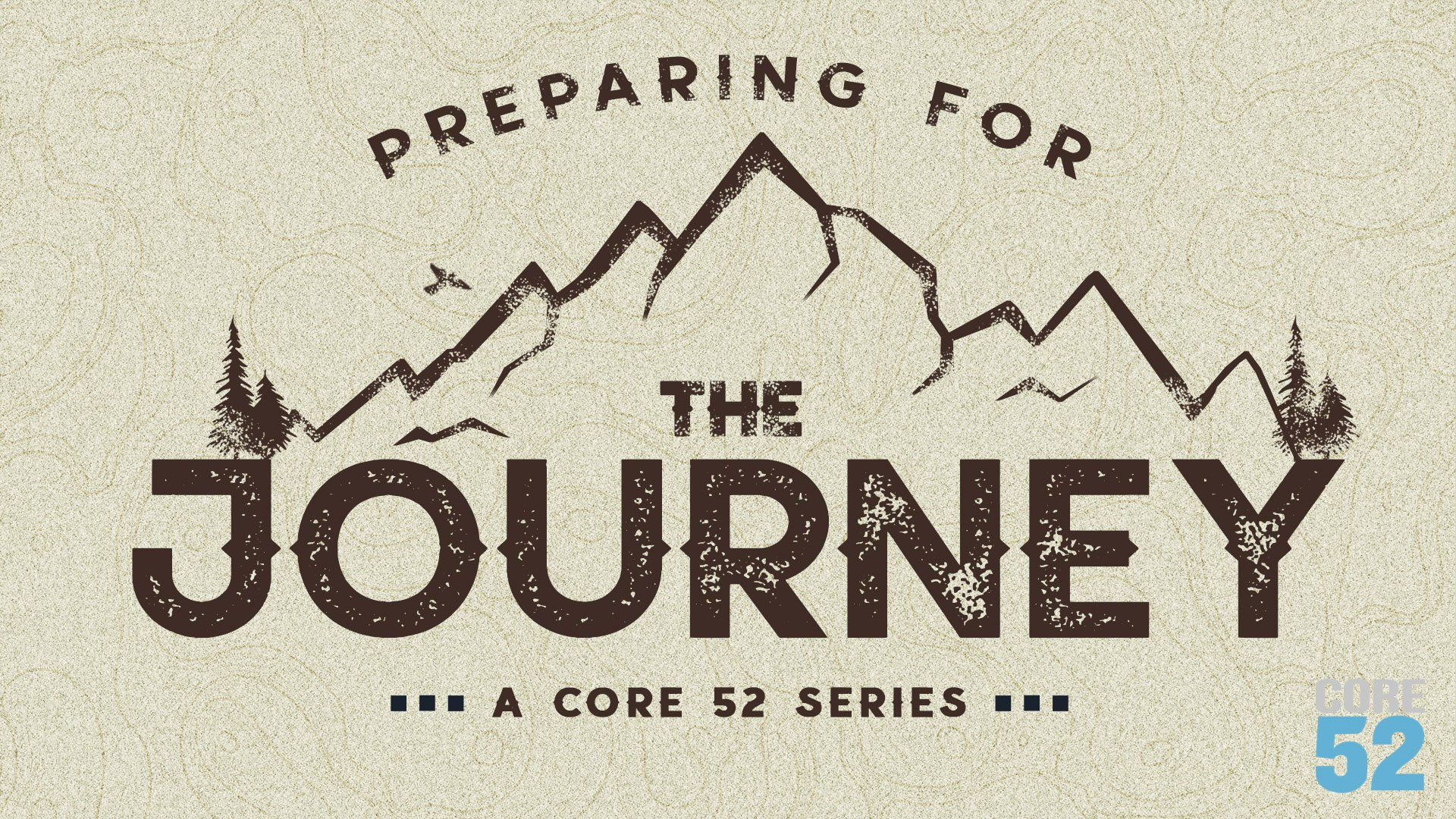 Preparing for the Journey Series